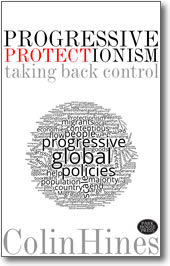 Progressive Protectionism - taking back control